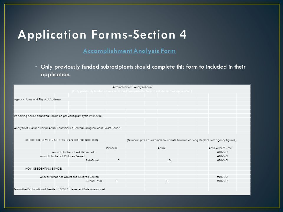 Only previously funded subrecipients should complete this form to included in their application. Accomplishment Analysis Form Accomplishments Analysis