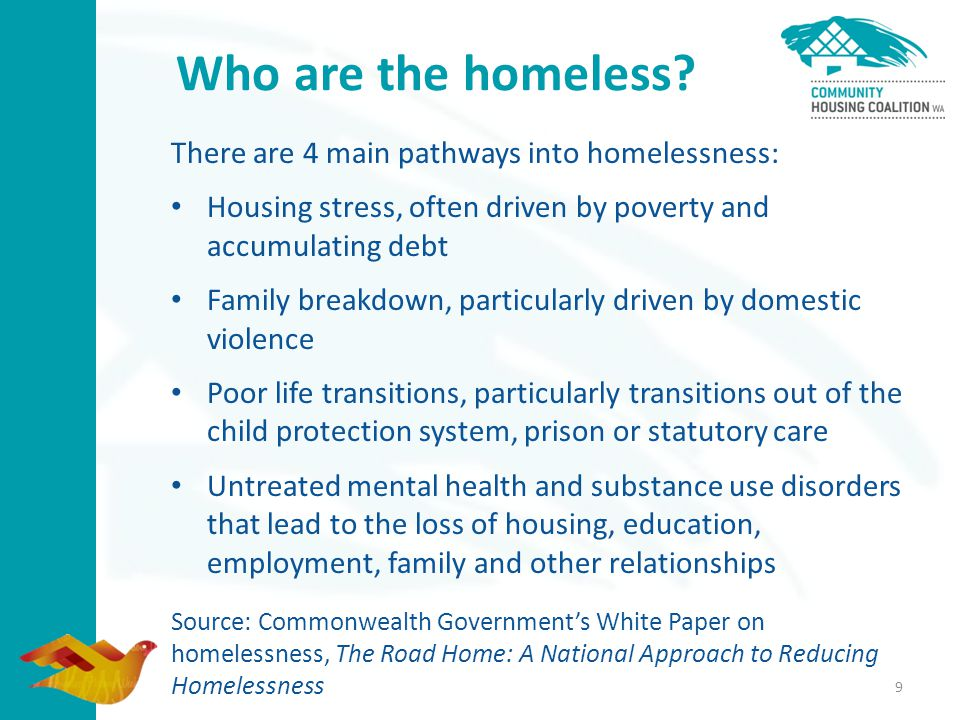 9 Who are the homeless.