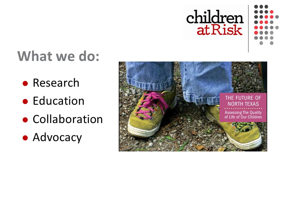 What we do: Research Education Collaboration Advocacy