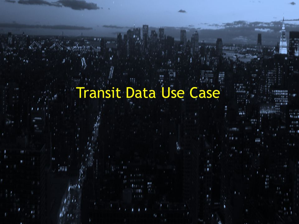 Transit Data Use Case