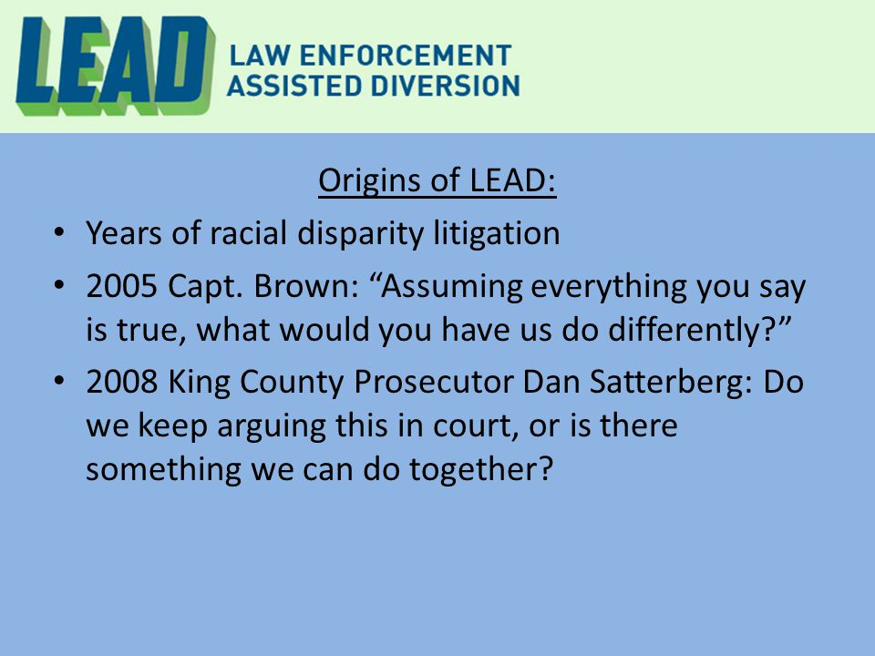 What makes LEAD different from other public safety programs.