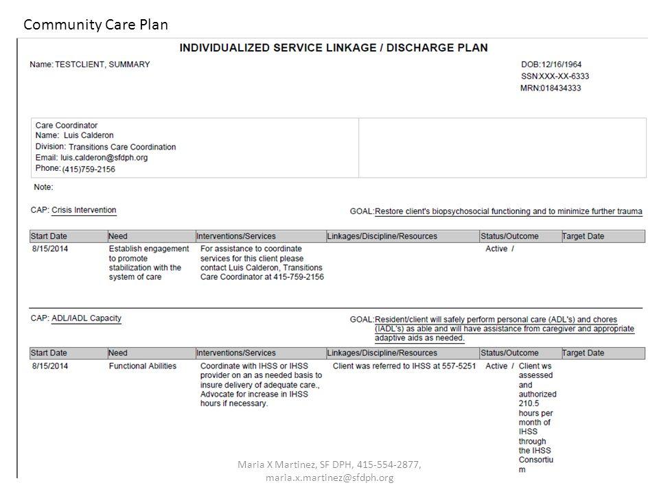 12 Community Care Plan Maria X Martinez, SF DPH, 415-554-2877, maria.x.martinez@sfdph.org