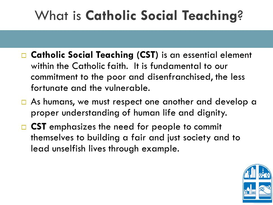 What is Catholic Social Teaching.
