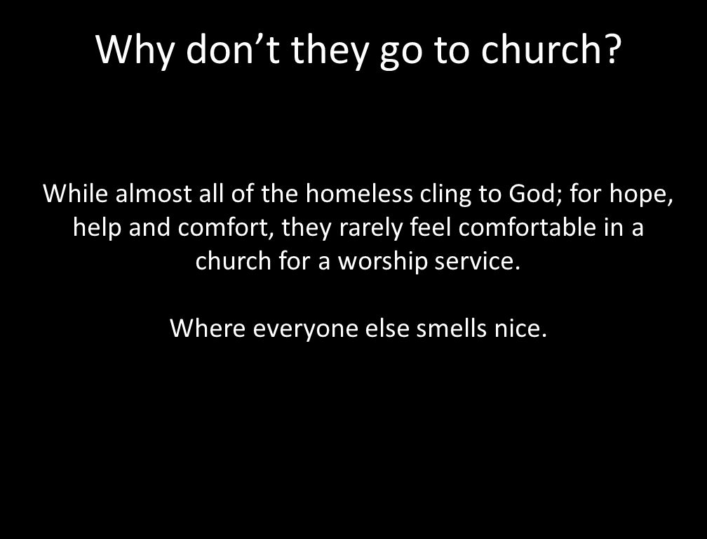 Why don't they go to church.