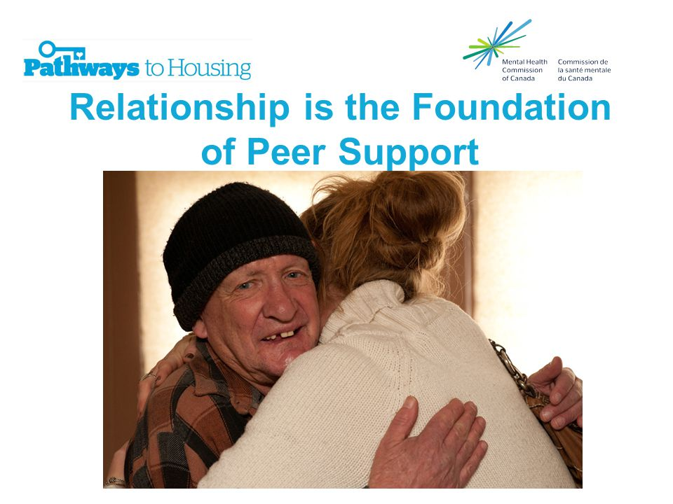Relationship is the Foundation of Peer Support