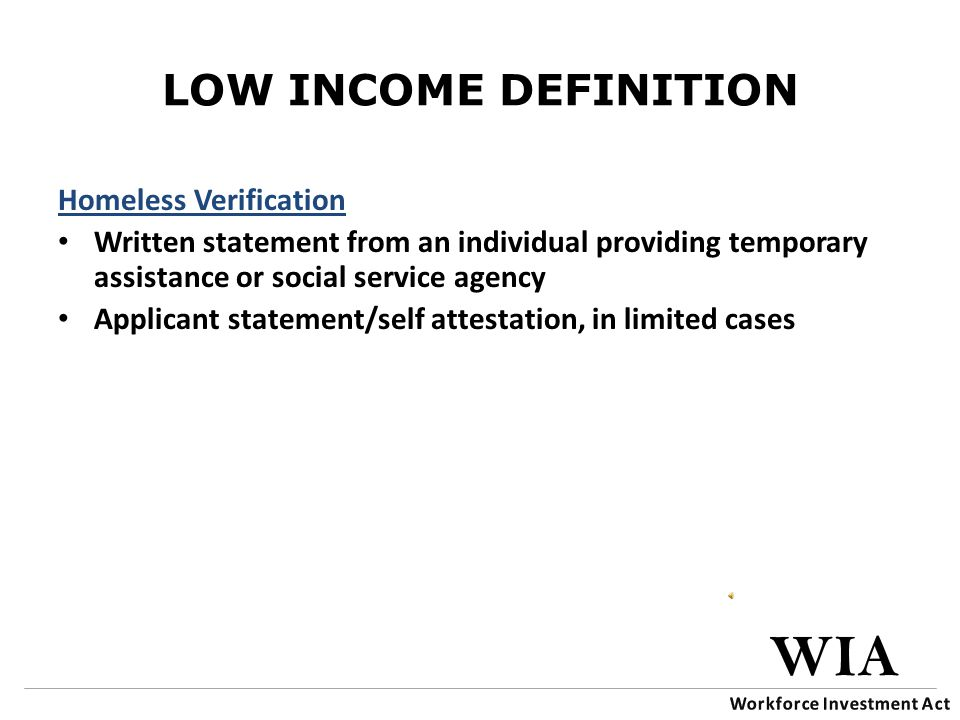 LOW INCOME DEFINITION Low-Income Categories  Homeless.
