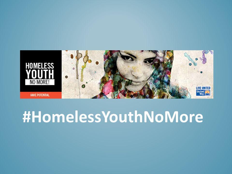 #HomelessYouthNoMore
