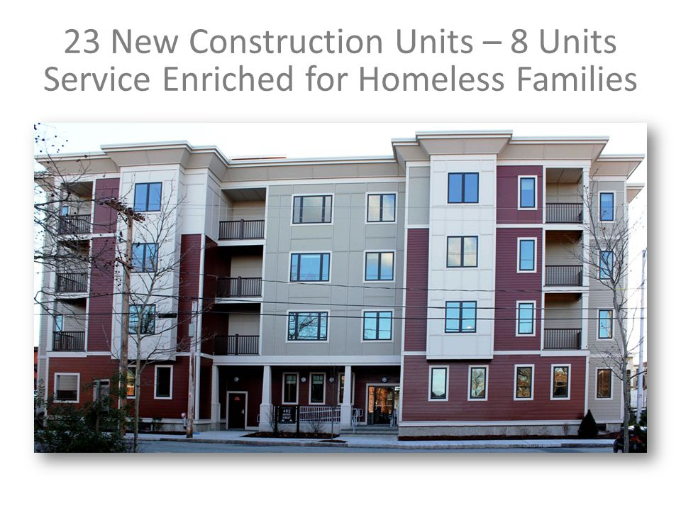 23 New Construction Units – 8 Units Service Enriched for Homeless Families