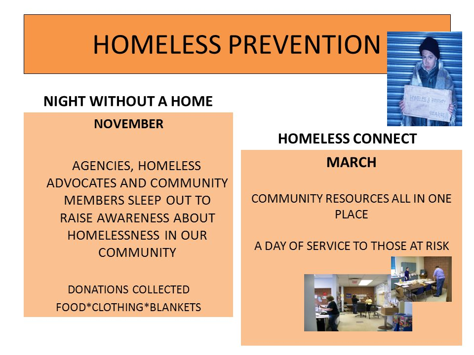 HOMELESS PREVENTION NIGHT WITHOUT A HOME NOVEMBER AGENCIES, HOMELESS ADVOCATES AND COMMUNITY MEMBERS SLEEP OUT TO RAISE AWARENESS ABOUT HOMELESSNESS I