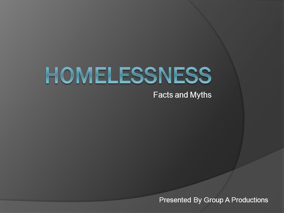 Facts and Myths Presented By Group A Productions