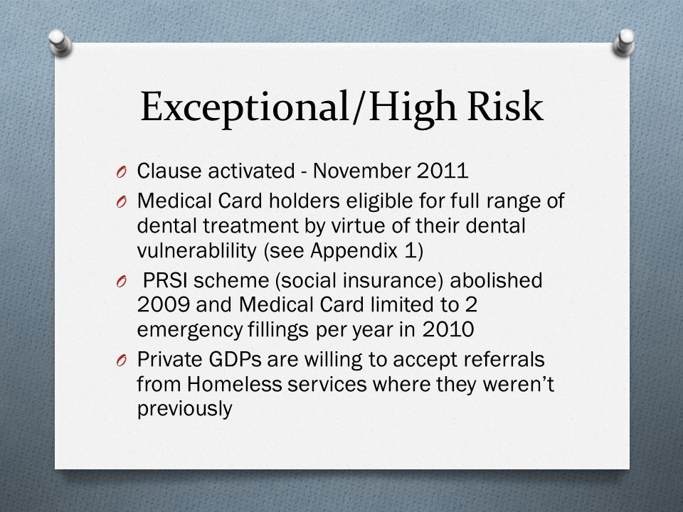 Determining Priorities O The priority is to increase access for homeless people to dental services O Provide them with information on services available O Establish rapport with patients to alleviate fear O Provide assistance with medical card application O Determine their dental need and provide relief of pain as priority initially.