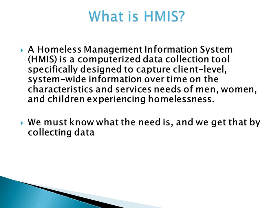 Homeless Management Information System Donna Curley – HMIS Project Manager