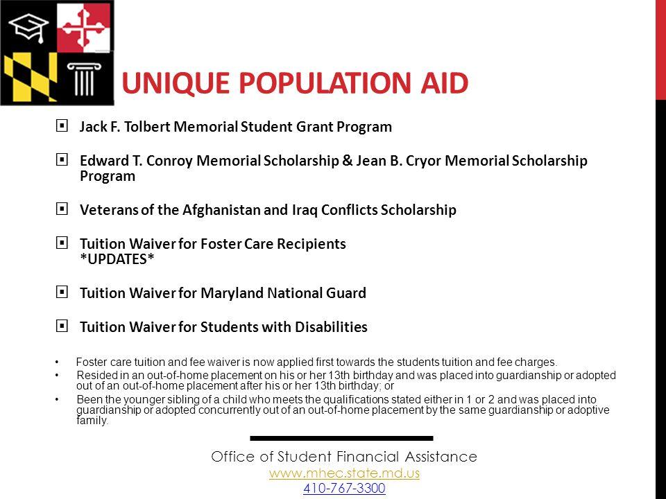 UNIQUE POPULATION AID  Jack F. Tolbert Memorial Student Grant Program  Edward T.