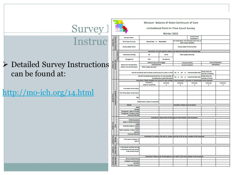 Survey Form Instructions  Detailed Survey Instructions can be found at: http://mo-ich.org/14.html