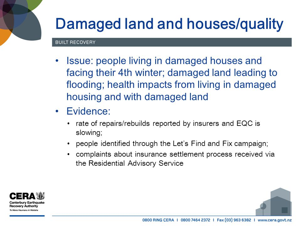 Damaged land and houses/quality Issue: people living in damaged houses and facing their 4th winter; damaged land leading to flooding; health impacts f
