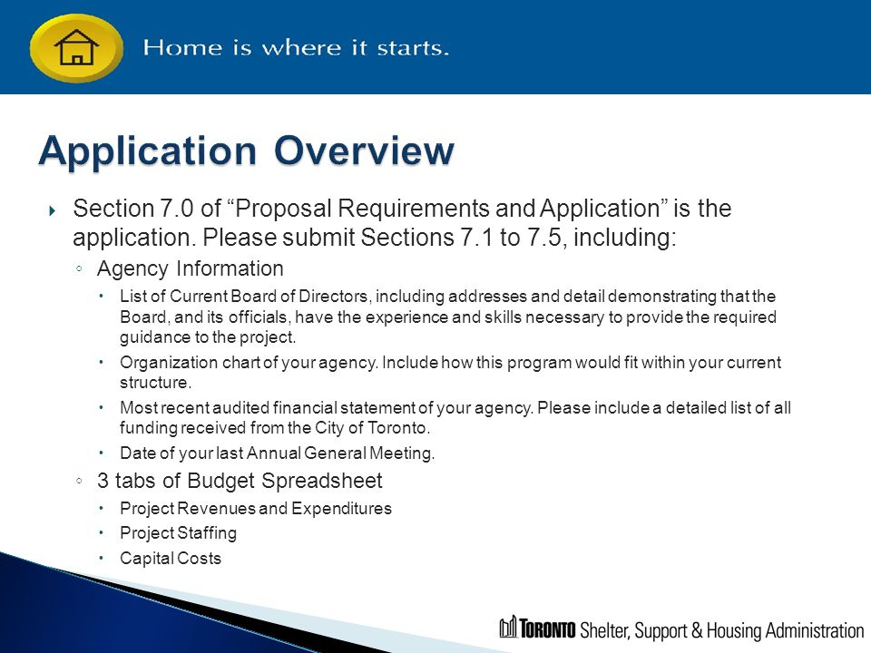 " Section 7.0 of ""Proposal Requirements and Application"" is the application. Please submit Sections 7.1 to 7.5, including: ◦ Agency Information  List"