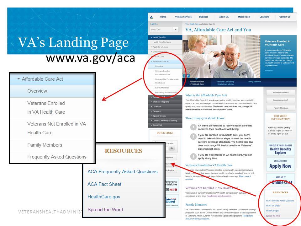 VETERANSHEALTHADMINISTRATION VA's Landing Page www.va.gov/aca