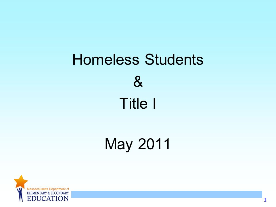 1 Homeless Students & Title I May 2011