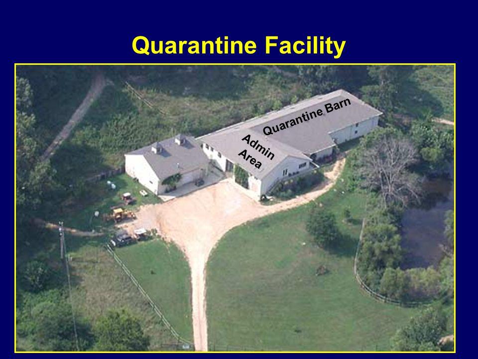 Quarantine Facility Quarantine Barn Admin Area
