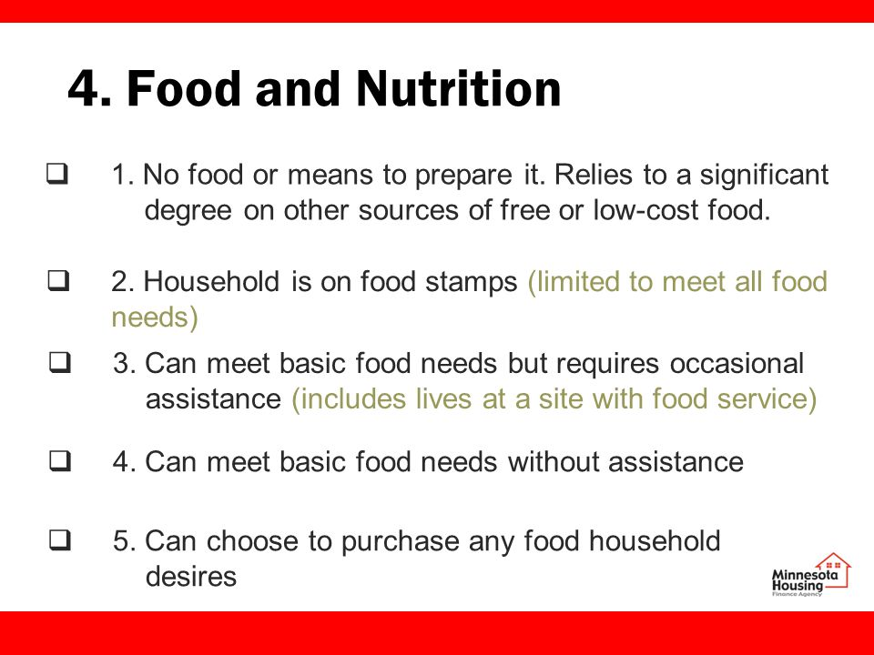 4. Food and Nutrition  1. No food or means to prepare it.