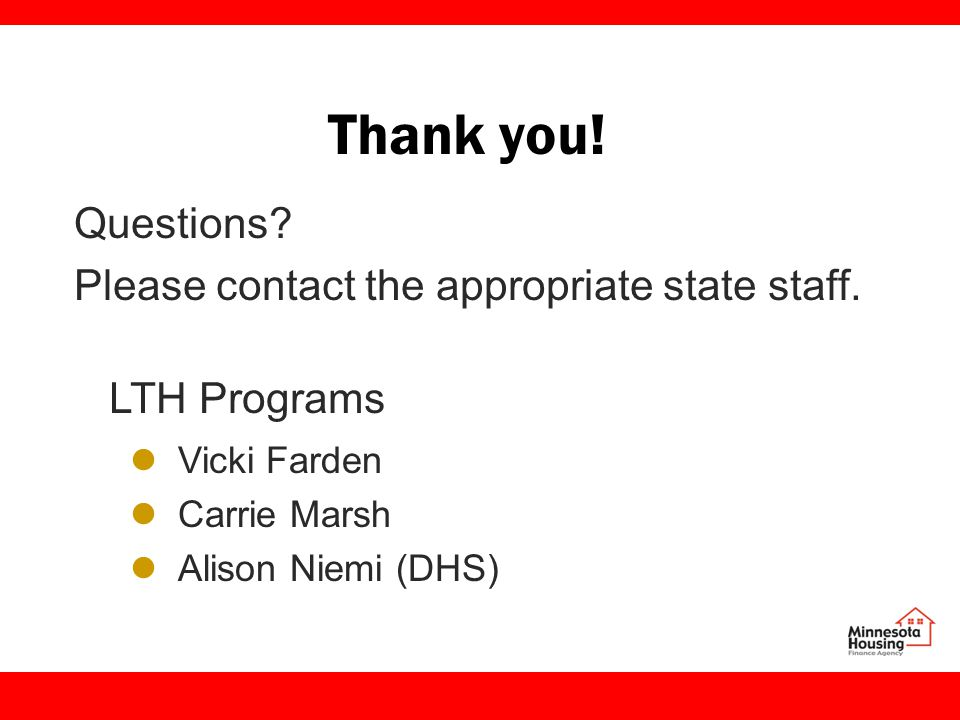 Thank you. Questions. Please contact the appropriate state staff.