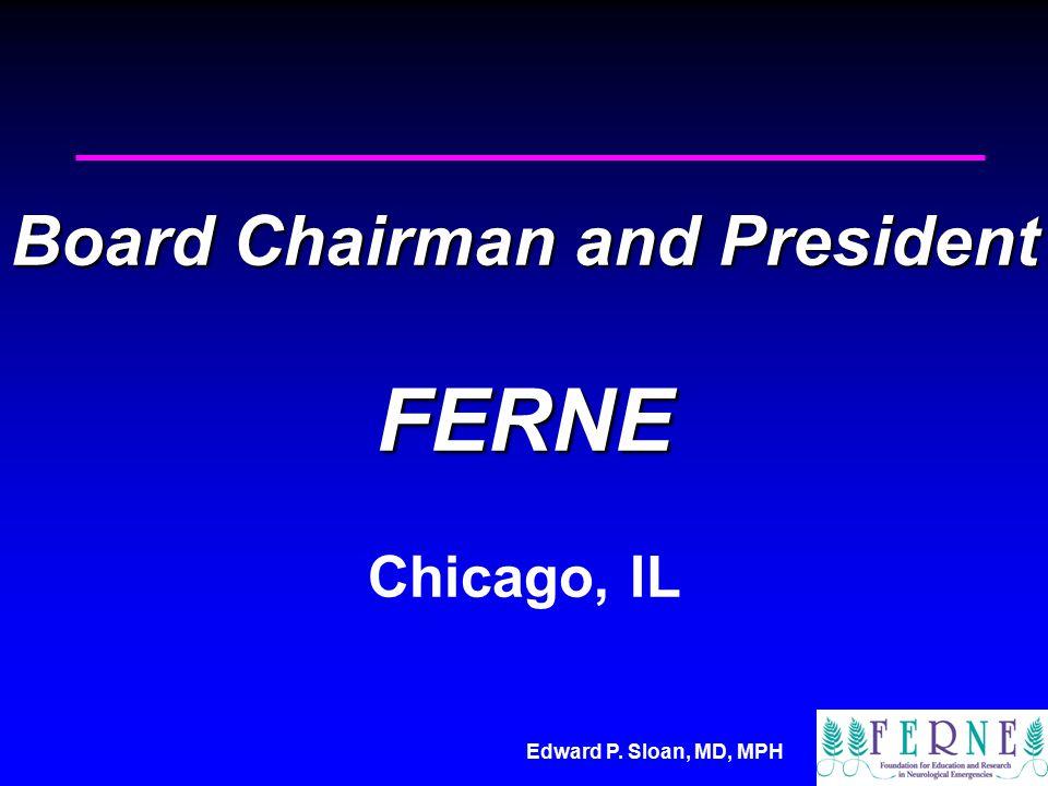 Board Chairman and President FERNE Board Chairman and President FERNE Chicago, IL