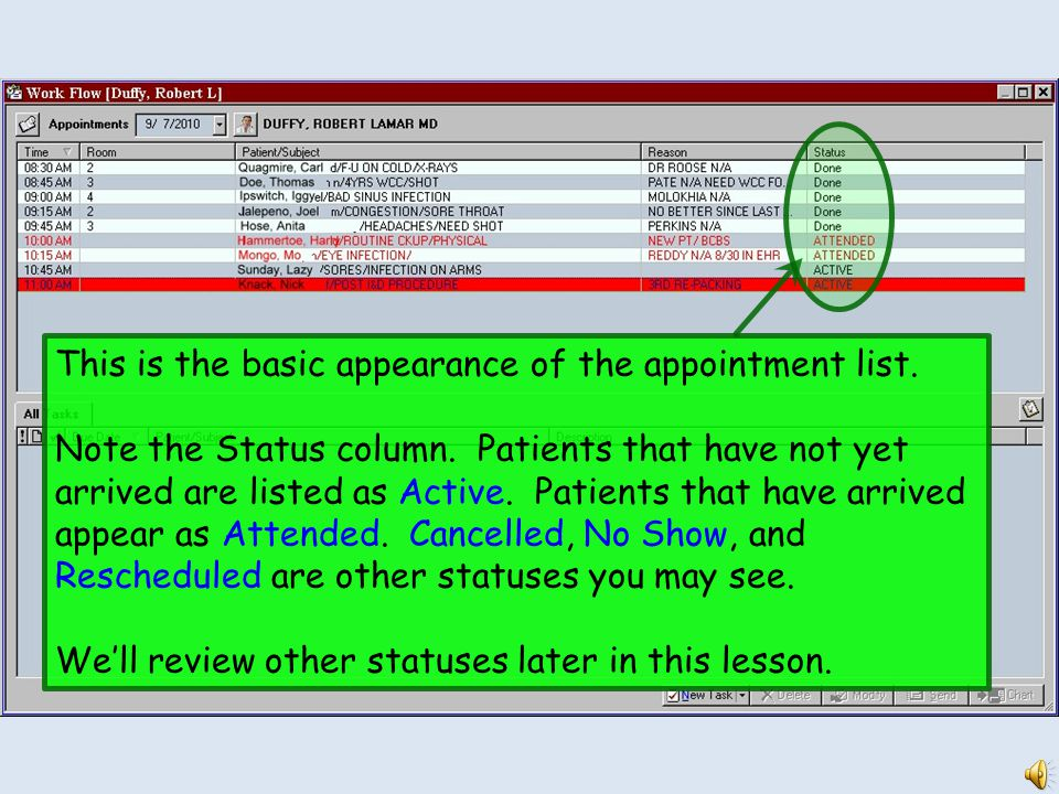 NEXTGEN APPOINTMENT LIST DEMONSTRATION This demonstration reviews use of the appointment list.