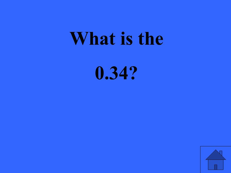 What is the 0.34
