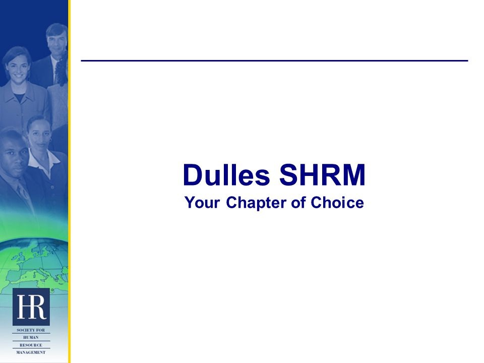Dulles SHRM Your Chapter of Choice