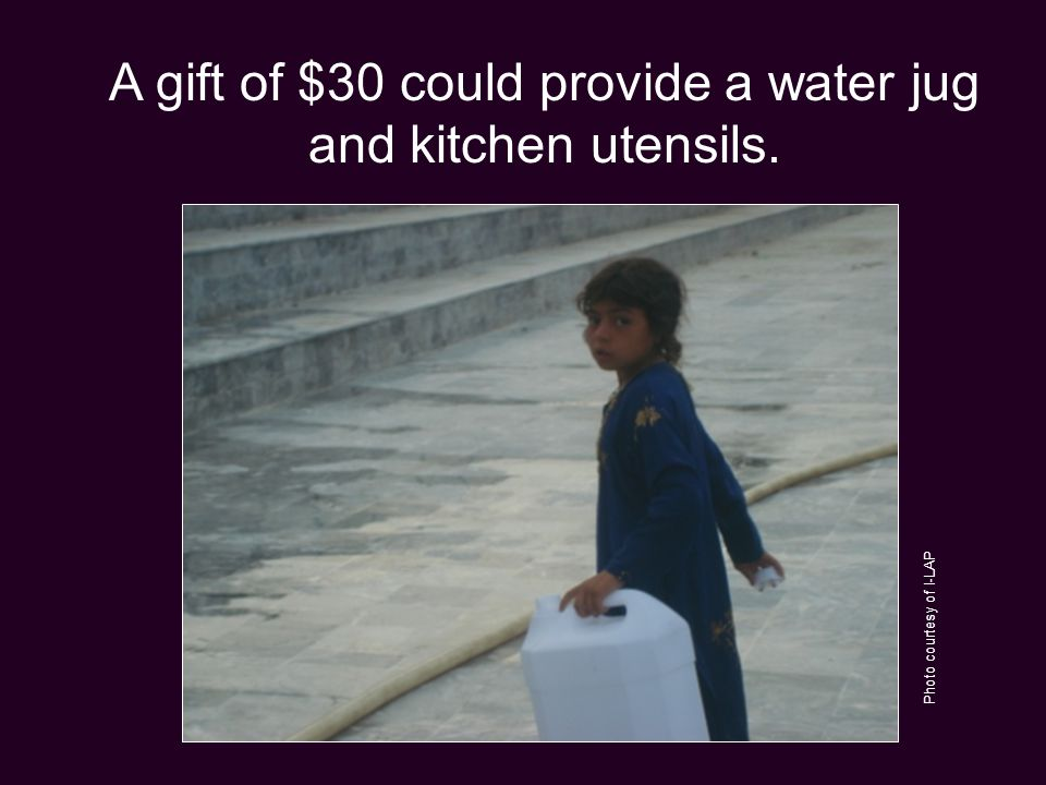 A gift of $30 could provide a water jug and kitchen utensils. Photo courtesy of I-LAP