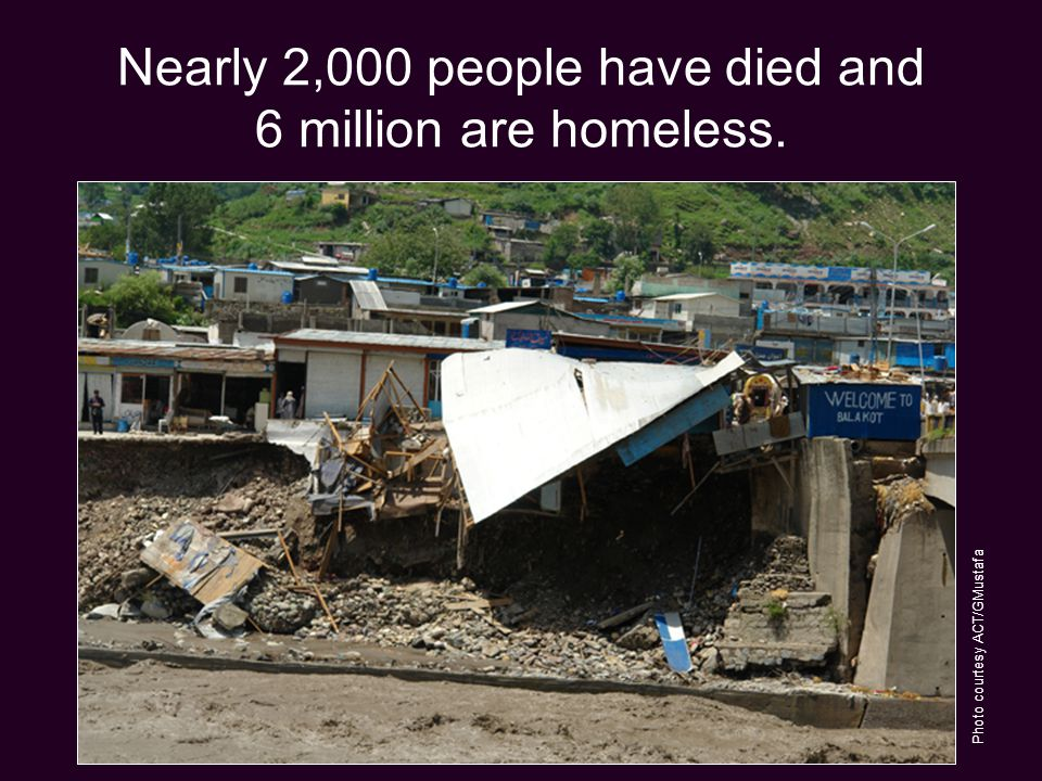 Nearly 2,000 people have died and 6 million are homeless. Photo courtesy ACT/GMustafa