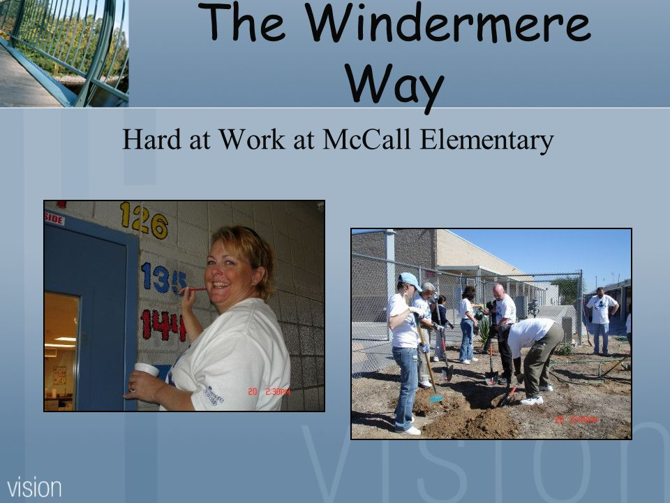 The Windermere Way Hard at Work at McCall Elementary