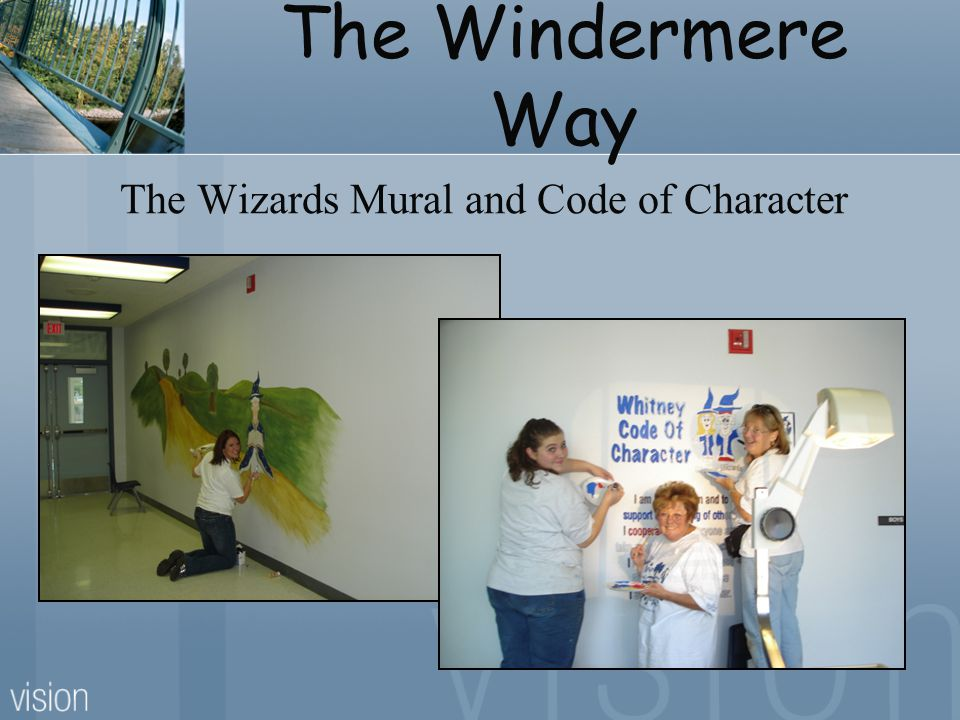 The Windermere Way The Wizards Mural and Code of Character