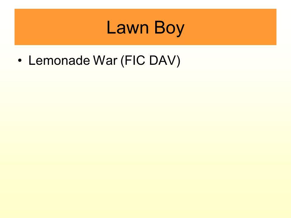 Lawn Boy Lemonade War (FIC DAV)
