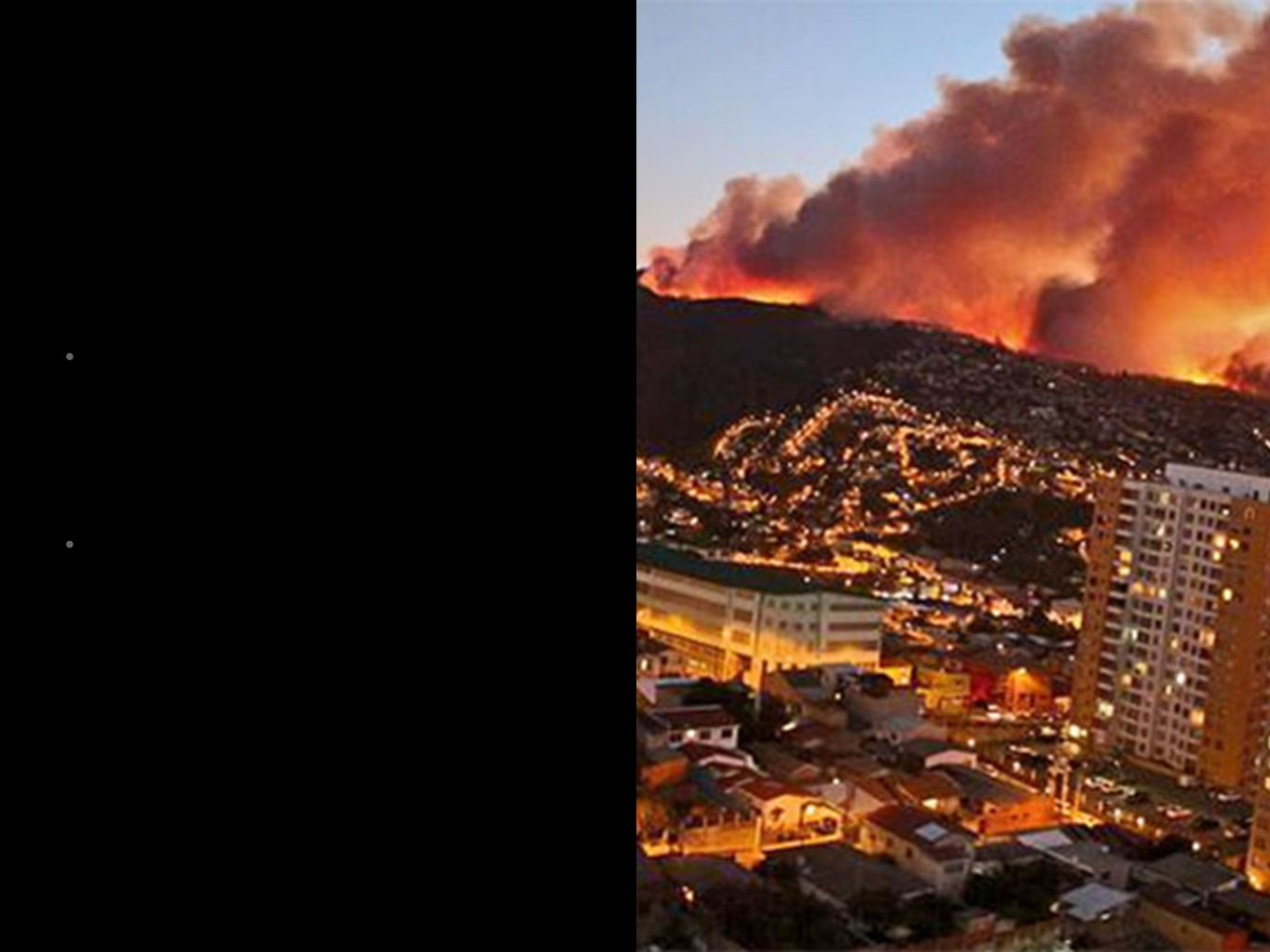 Valparaiso, Chile The Great Fire of Valparaíso started on 12 April 2014 at 16:40 local time, in the hills of the city of Valparaíso, Chile.