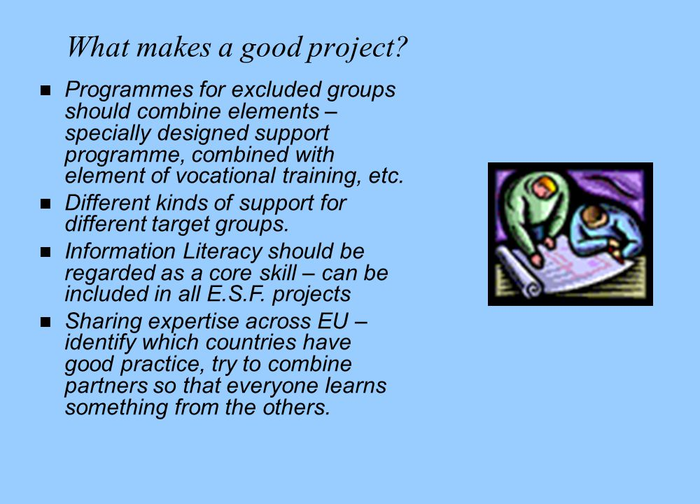 What makes a good project.