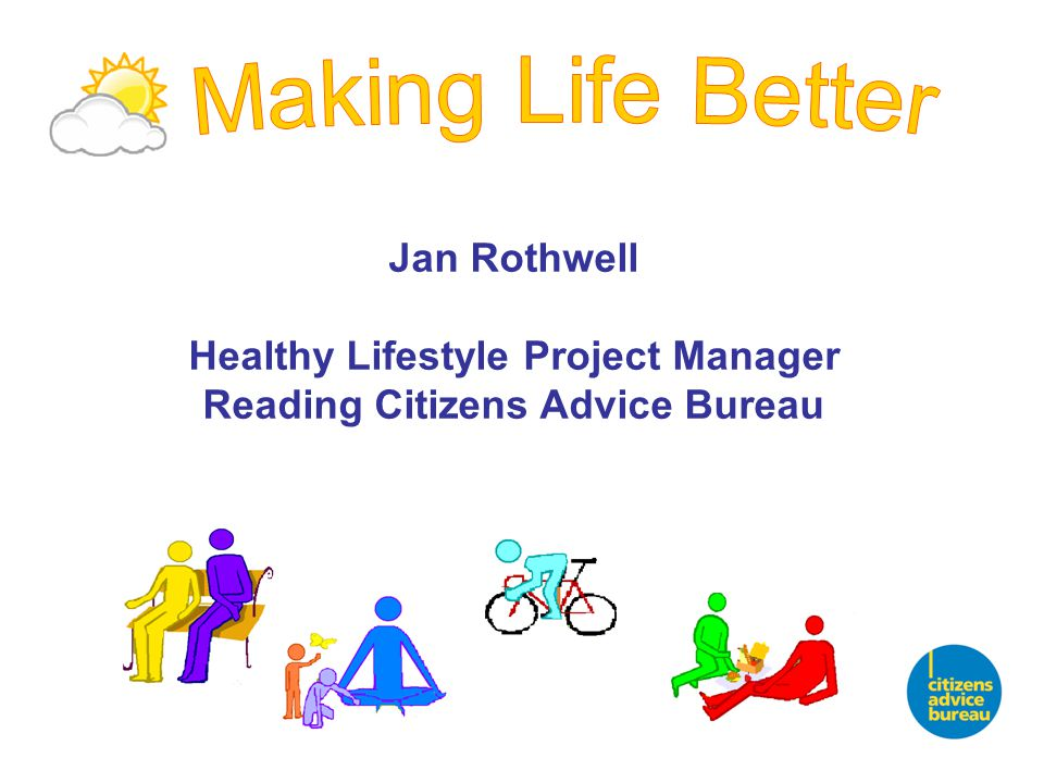 Jan Rothwell Healthy Lifestyle Project Manager Reading Citizens Advice Bureau
