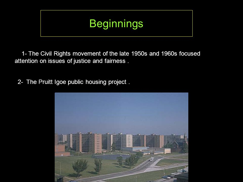 2- The Pruitt Igoe public housing project.