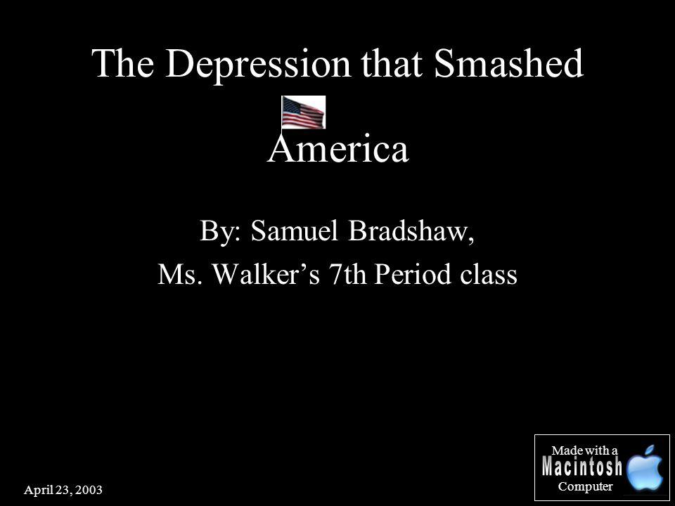 April 23, 2003 By: Samuel Bradshaw, Ms.