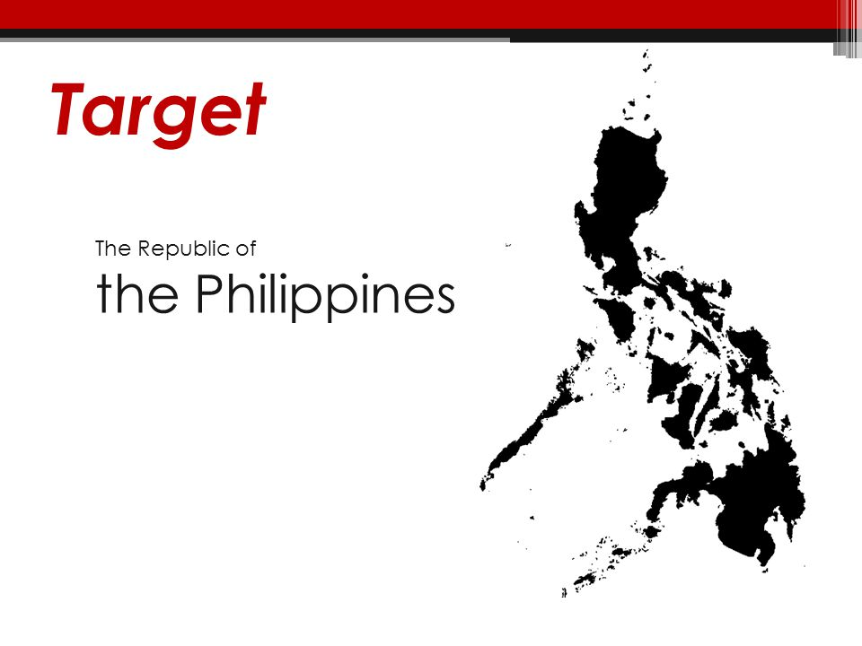 Target The Republic of the Philippines