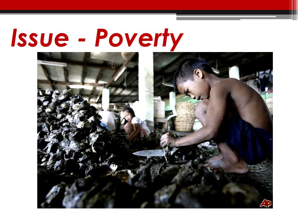 Issue - Poverty