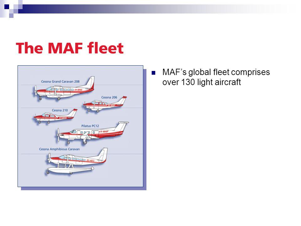 MAF's global fleet comprises over 130 light aircraft