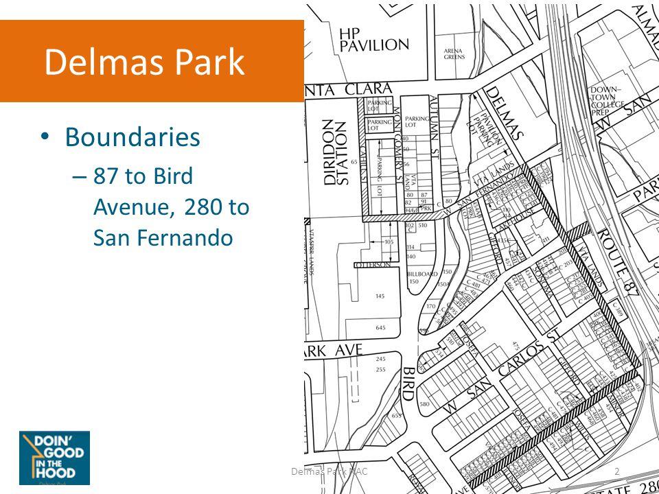 Delmas Park Boundaries – 87 to Bird Avenue, 280 to San Fernando 2Delmas Park NAC