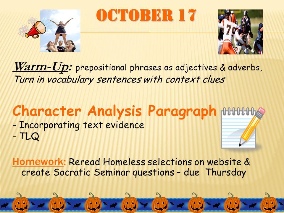 October 18 Warm Up: Grammar Review – prep.phrases, adj./adv.