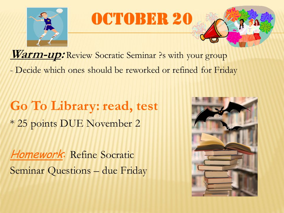 October 21 Warm-up: Discuss questions with group Socratic Seminar on Homeless Unit