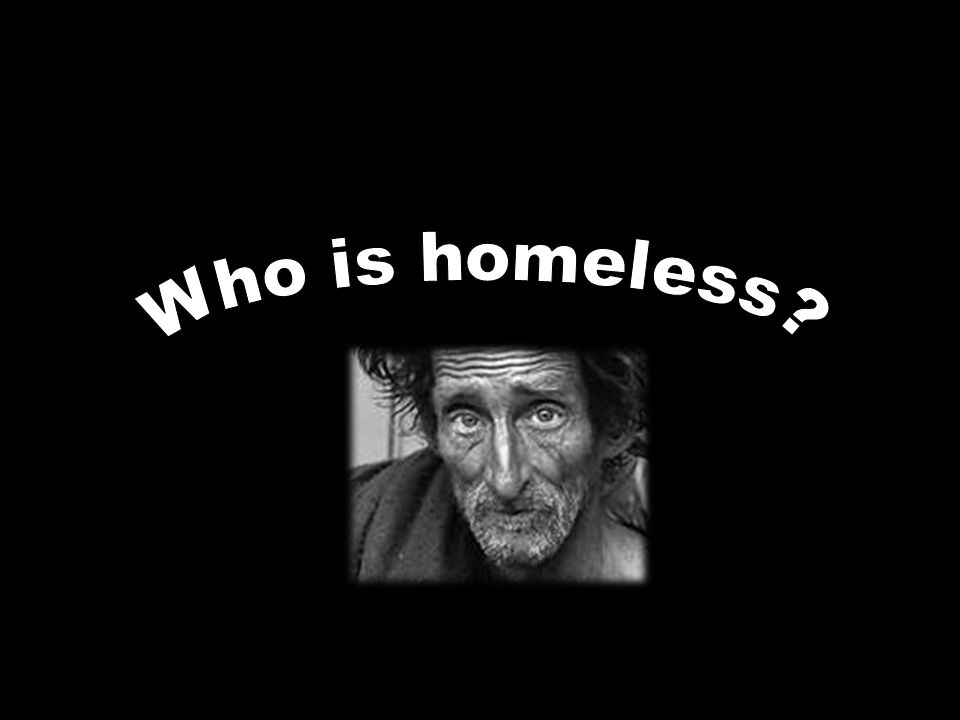 Single adult males between the ages of 25 and 55 account for almost half the homeless population (47.5 per cent).