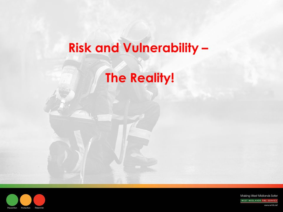 Risk and Vulnerability – The Reality!