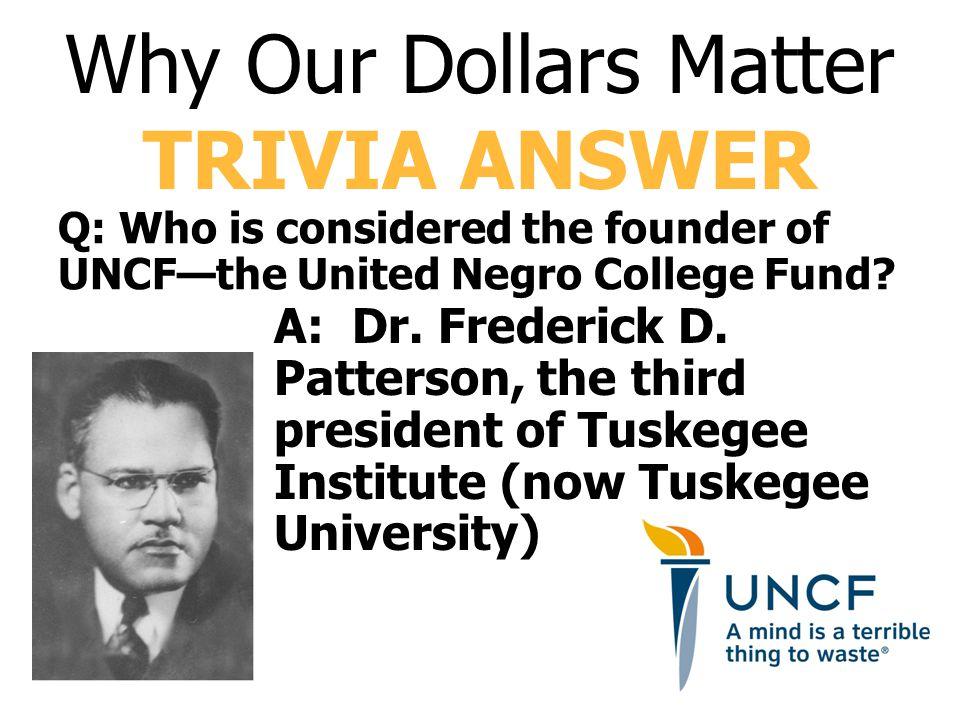 A: Dr. Frederick D.