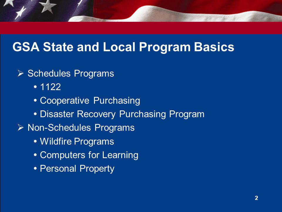 U.S. General Services Administration Introduction to GSA's State and Local Programs June 2009