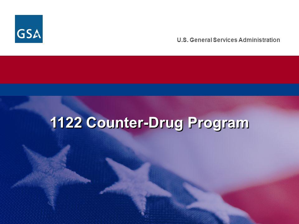 U.S. General Services Administration 1122 Counter-Drug Program